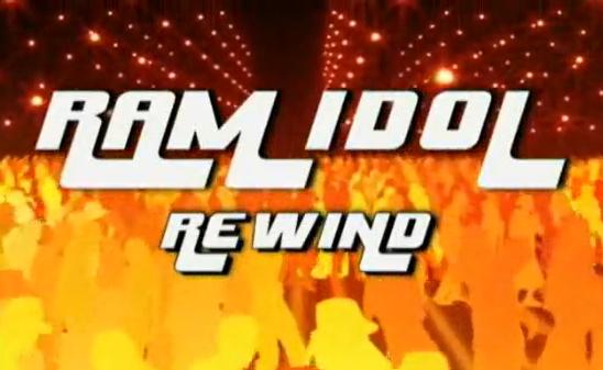 Ram Idol Rewind Ep.1