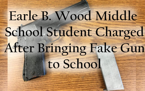 Earle B. Wood MS Student Charged After Bringing Fake Gun to School