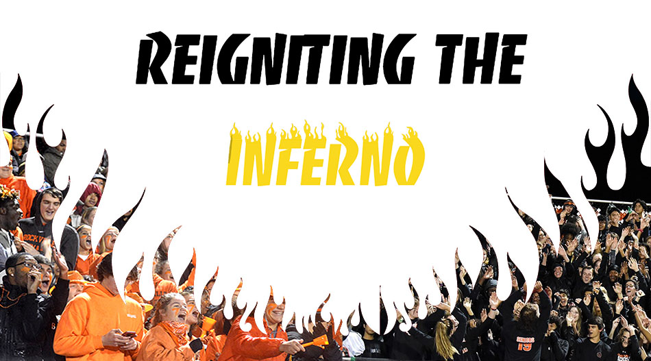 Beginning with the fall season Inferno leaders began strongly urging all students to attend school events, especially sports, in higher numbers to increase support--and noise levels--for athletes and the student body as a whole.