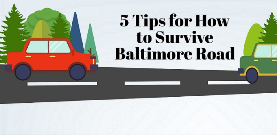 5+Tips+for+How+to+Survive+Baltimore+Road